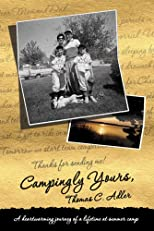 Campingly Yours: A Heartwarming Journey of a Lifetime at Summer Camp