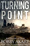 img - for Turning Point: A Post Apocalyptic EMP Survival Fiction Series (The Blackout Series Book 3) book / textbook / text book