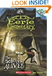 Eerie Elementary #1: The School Is Al...