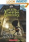 Eerie Elementary #1: The School Is Al...
