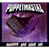 echange, troc Puppetmastaz - Revolve And Step Up