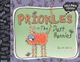 Prickles Vs. The Dust Bunnies (Turtleback School & Library Binding Edition) (Balloon Toons)