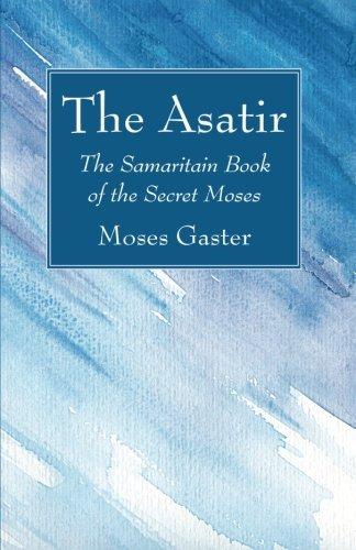 the-asatir-the-samaritain-book-of-the-secret-moses