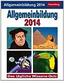 Allgemeinbildung 2014: Das tägliche Wissens-Quiz