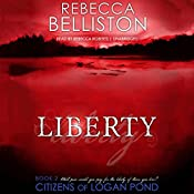 Liberty: The Citizens of Logan Pond Series, Book 2 | Rebecca Belliston