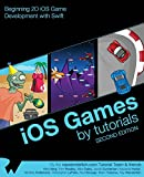 iOS Games by Tutorials: Second Edition: