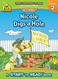 Nicole Digs a Hole - Start to Read! Level 2 (0887430260) by Gregorich, Barbara