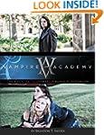 Vampire Academy: The Official Illustr...