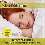 Besser Schlafen 9 (Phantasiereise): Autogene Entspannung zum Loslassen und Einschlafen | Nils Klippstein, Frank Hoese
