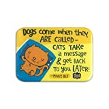 Alicia Souza Cat Message Magnet