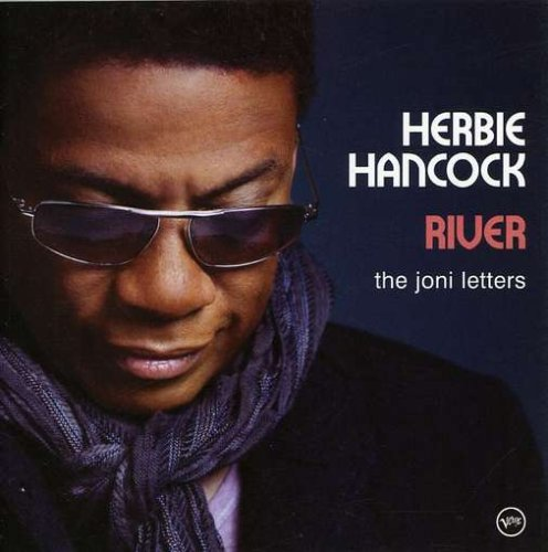 Herbie Hancock - River The Joni Letters - Zortam Music