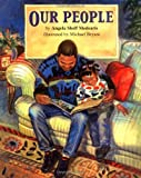img - for Our People by Medearis, Angela Shelf, Bryant, Michael (2002) Hardcover book / textbook / text book