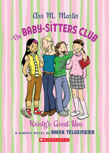 The Baby-Sitters Club: Kristy's Great Idea (Hardcover)