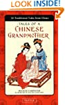 Tales of a Chinese Grandmother: 30 Tr...