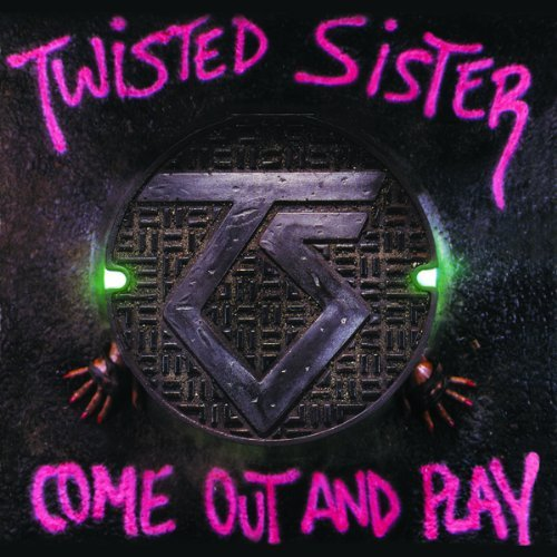 Come Out & Play by TWISTED SISTER (2011-03-01)
