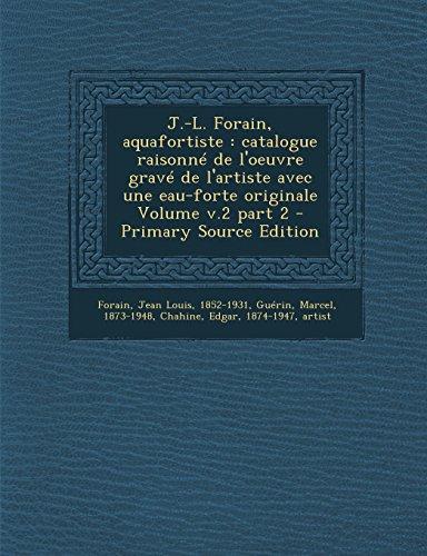 j-l-forain-aquafortiste-catalogue-raisonne-de-loeuvre-grave-de-lartiste-avec-une-eau-forte-originale