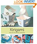 Kirigami: The Art of Cutting and Fold...
