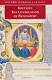 The Consolation of Philosophy (Oxford World's Classics) (0192838830) by Boethius