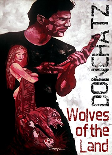 Wolves of the Land: A Pulp Fiction Thriller
