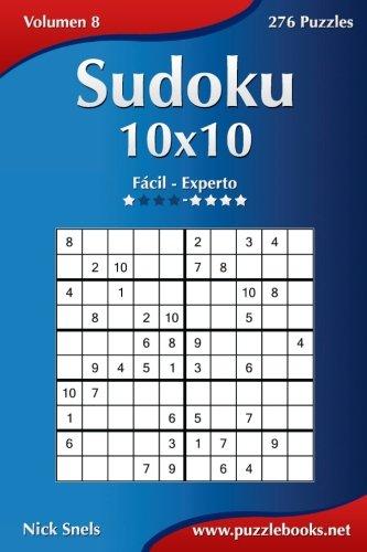 Sudoku 10x10 - De Facil a Experto - Volumen 8 - 276 Puzzles (Volume 8)  [Snels, Nick] (Tapa Blanda)