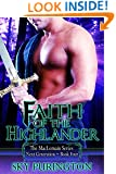 Faith of the Highlander (The MacLomain Series: Next Generation, Book 4)