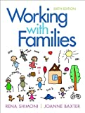 img - for Working with Families (6th Edition) book / textbook / text book