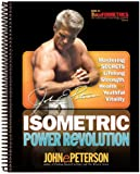 Isometric Power Revolution: Mastering the Secrets of Lifelong Strength, Health, and Youthful Vitality (Transformetrics: The Ultimate Training System)