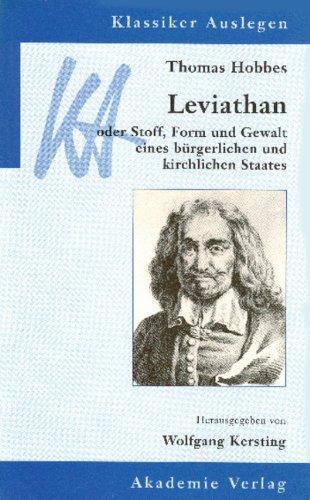 Thomas Hobbes: Leviathan oder Stoff, Form und Gewalt eines bürgerlichen und kirchlichen Staates