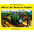 The Railway Series  No. 24 : Oliver the Western Engine (Classic Thomas the Tank Engine)
