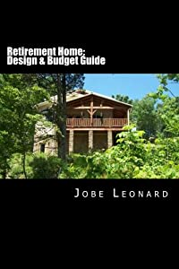 Retirement Home: Budget, Design, Estimate, and Secure Your Best Price