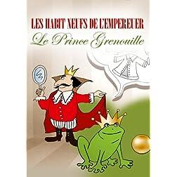 Les Habit Neufs De L'Empereur/Le Prince Grenuille