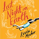 Last Night on Earth | Kevin Maher