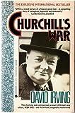Churchill's War (0380763141) by Irving, David