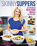 ISBN 9780062419156 product image for Skinny Suppers: 125 Lightened-Up, Healthier Meals for Your Family | upcitemdb.com