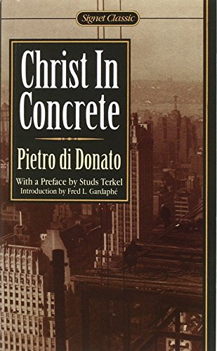 Christ in Concrete: A Novel (Signet classics)