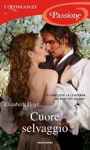 Giuliano Claudio Acunzoli (Translator) Elizabeth Hoyt - Cuore selvaggio (Romanzi Passione)
