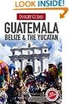 Guatemala, Belize & Yucatan