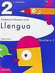 Llengua 2. Quadern 3. (UNA A UNA)