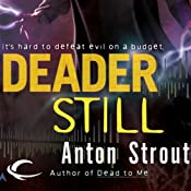 Deader Still: Simon Canderous, Book 2 | [Anton Strout]