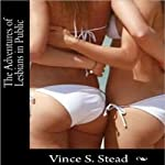 The Adventures of Lesbians in Public | Vince Stead