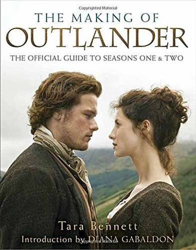 The Making of Outlander: The Series: The Official Guide to Seasons One & Two (Outlander Season Two compare prices)