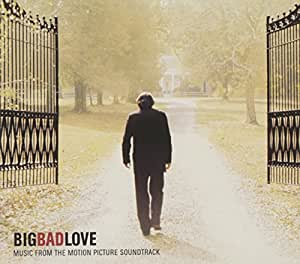 Big Bad Love: Music From the Motion Picture Soundtrack