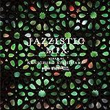 Jazzistic Mix