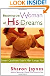 Becoming the Woman of His Dreams: Sev...
