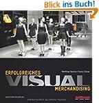 Erfolgreiches Visual Merchandising (T...