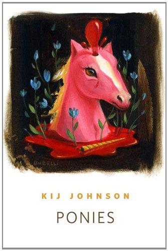 Ponies: A Tor.Com Original, by Kij Johnson