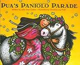 Pua's Paniolo Parade