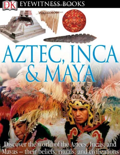 aztec inca amp maya dk eyewitness books food beverages
