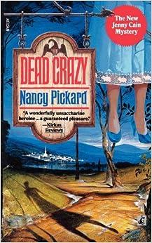 Dead Crazy Jenny Cain Mysteries No 5 Nancy Pickard border=