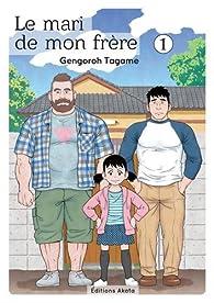 Le mari de mon frère, Tome 1 par Gengoroh Tagame